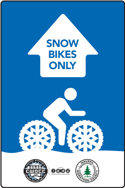 Fatbikes Only Sign
