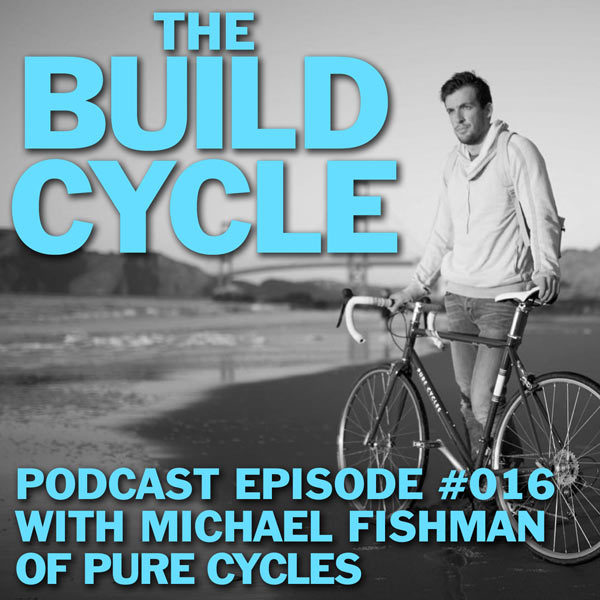 Pure Cycles founder interview with Michael Fishman tells their startup story for entrepreneurs