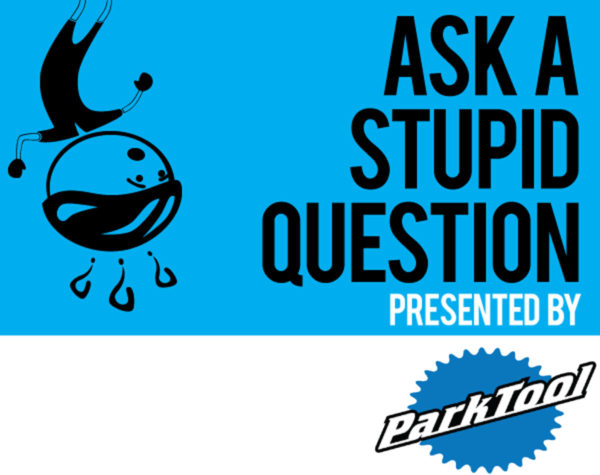 ask a stupid question - park tools answers your questions about bicycle tools and repairs