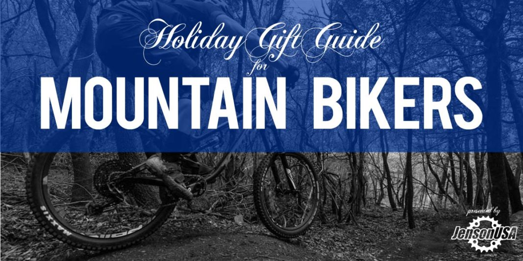 2018 holiday gift ideas for mountain bikers enduro riders trail mtb and downhillers