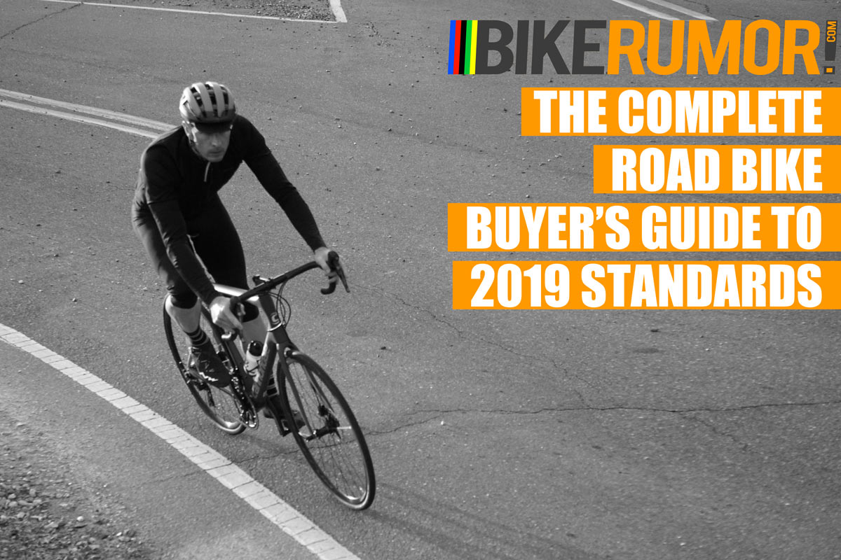 2019 Road Bike Standards Guide - All you need to know to buy