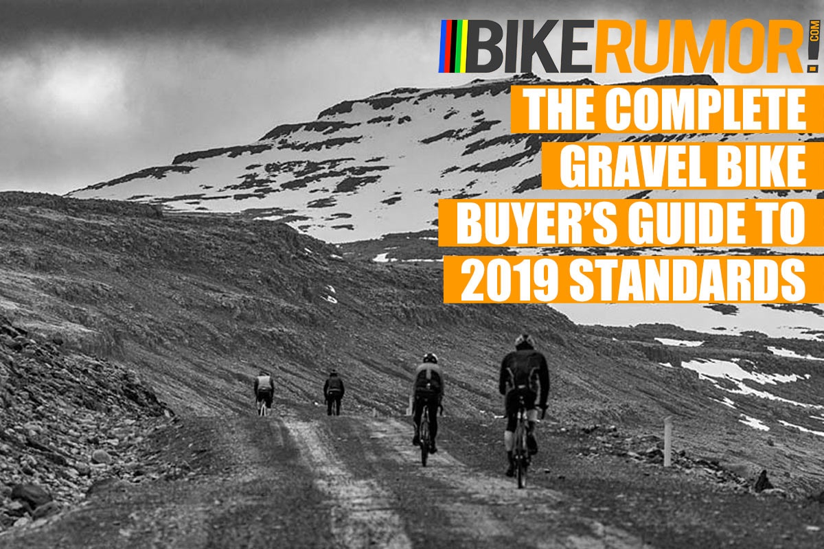 2019 Gravel Bike Standards Guide – All you need to know to