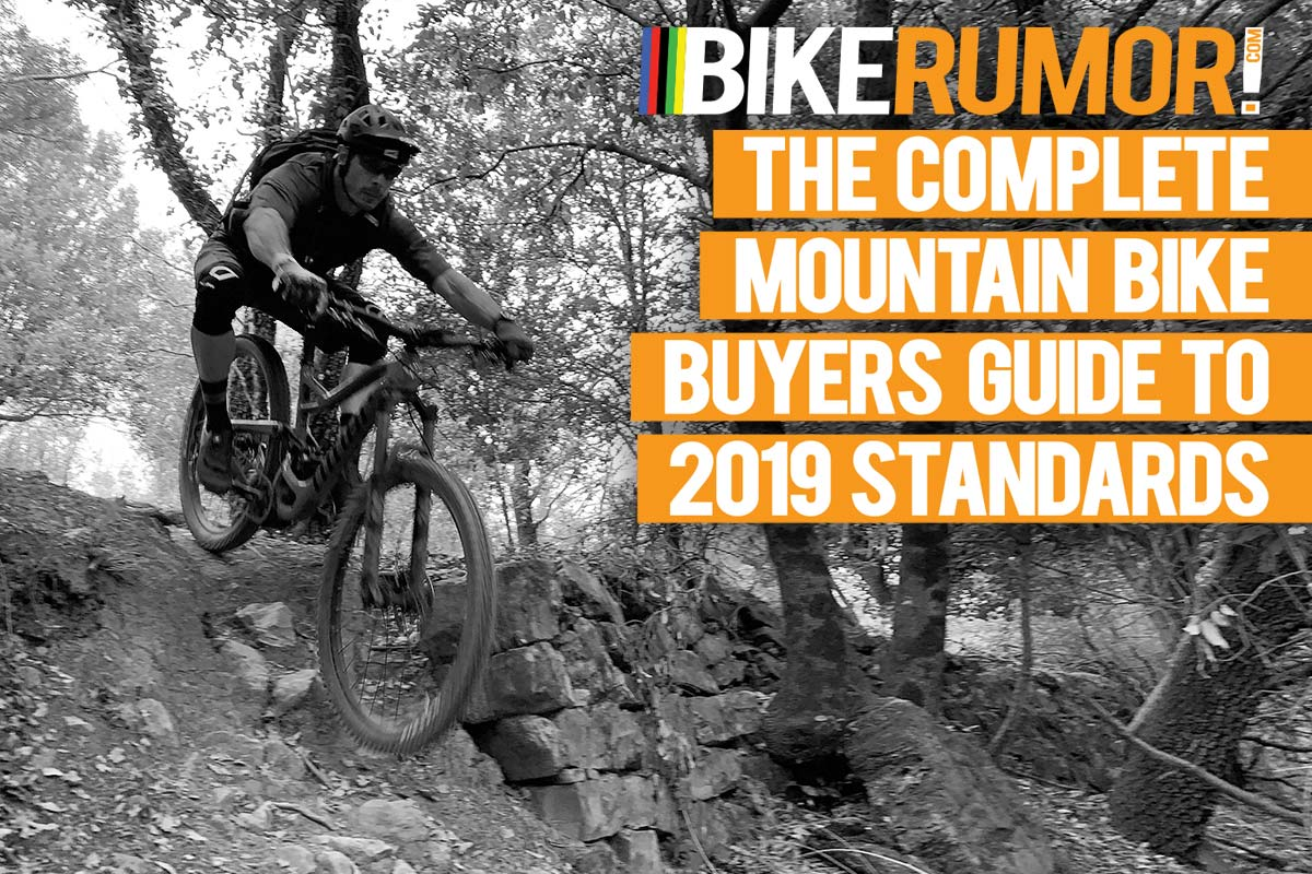 e252f8609b2 2019 Mountain Bike Standards Guide – All you need to know to buy a new bike