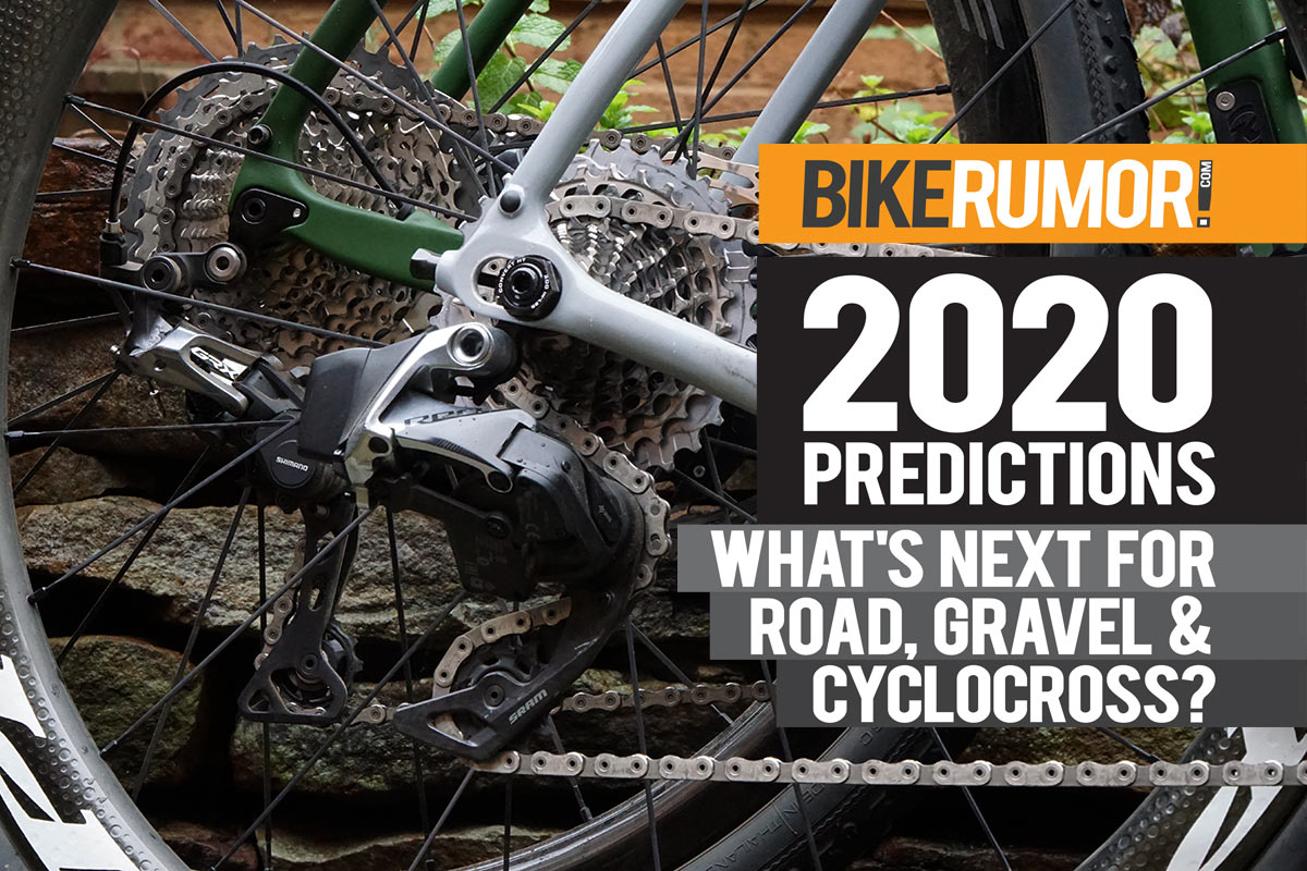 what's coming for 2020 road bikes gravel bikes and cyclocross bikes in the future