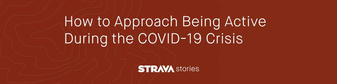 Strava + Stanford professional athlete COVID-19 impacts study, stay active