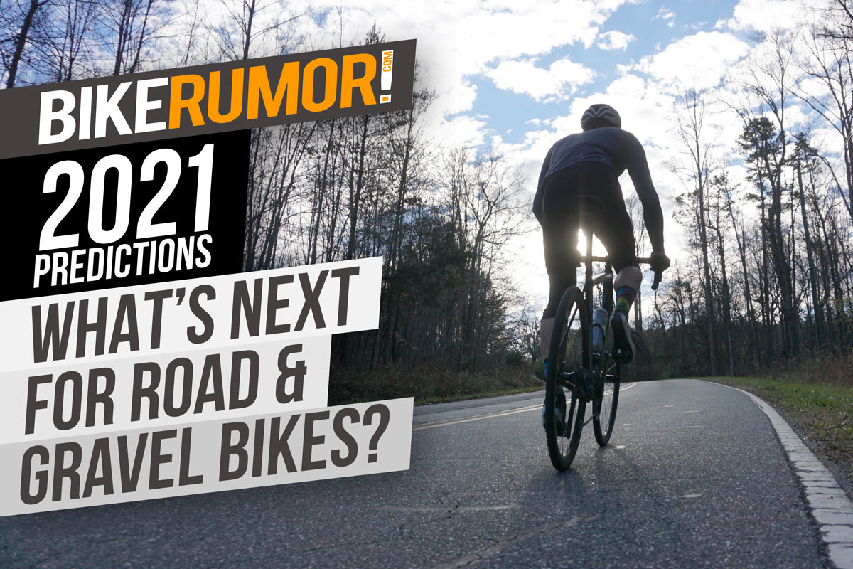 road bike and gravel bike predictions for new bicycles and components and tech in 2021